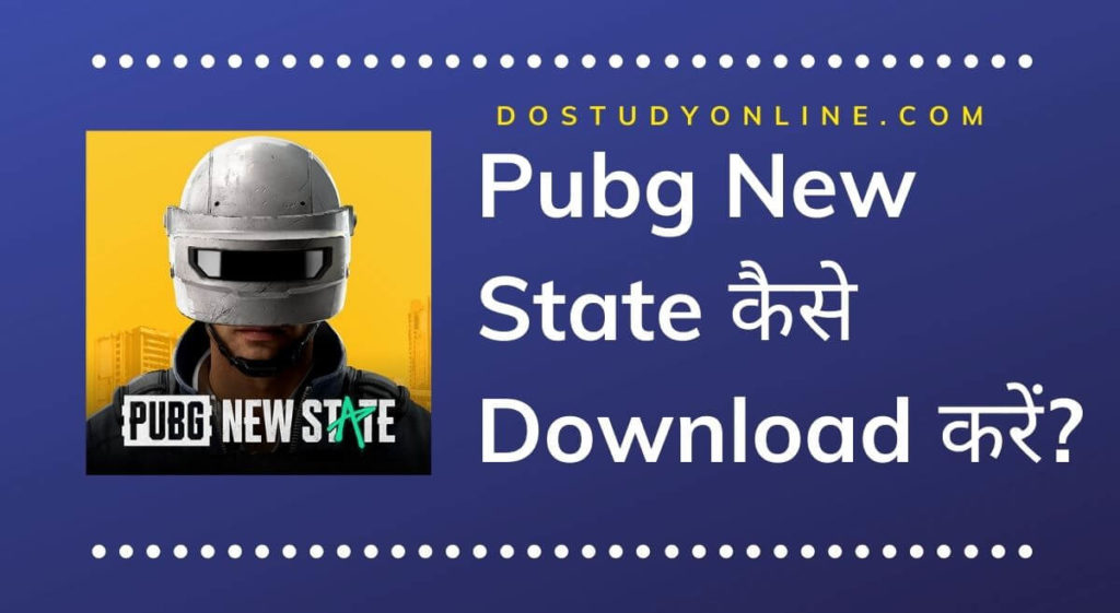 Pubg New State Kaise Download Kre?