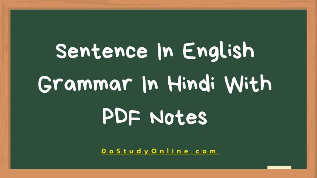 Sentence In English Grammar In Hindi With PDF Notes